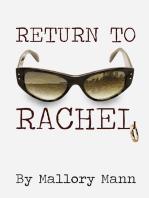 Return to Rachel