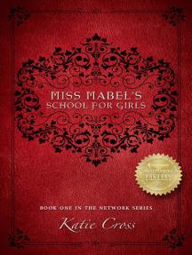 Read Miss Mabel S School For Girls Online By Katie Cross Books