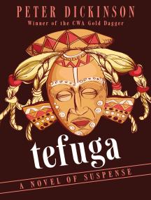 Tefuga: A Novel of Suspense