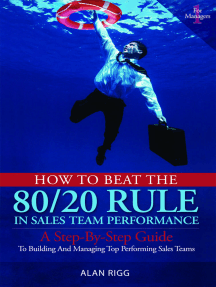 How to Beat the 80/20 Rule in Sales Team Performance: A Step-by-Step Guide to Building and Managing Top-Performing Sales Teams