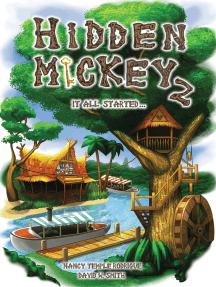 HIDDEN MICKEY 2: It All Started...