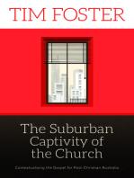 The Suburban Captivity of the Church