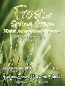 Frost of Spring Green, Bilingual English and Russian Edition