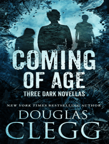 Coming of Age: 3 Novellas
