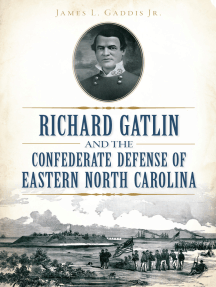 Richard Gatlin and the Confederate Defense of Eastern North Carolina