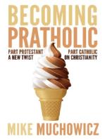 Becoming Pratholic