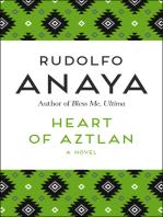 Heart of Aztlan: A Novel