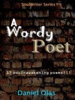 A Wordy Poet