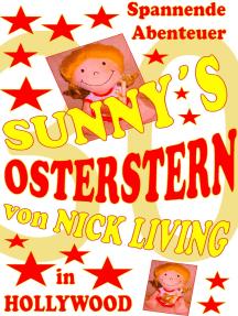 Sunny's Osterstern: Volume 30 | Dream of California
