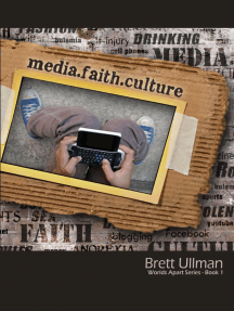 Media.Faith.Culture: World Apart Series - Book 1