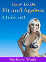 How to Be Fit and Ageless Over 50
