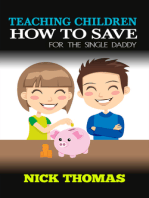 Teaching Children How To Save For The Single Daddy