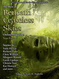 The Best of Beneath Ceaseless Skies Online Magazine, Year Four