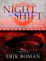 A London Night Shift