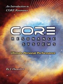 CORE Resonance: Ultimate Personal Performance