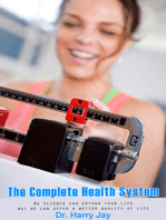 The Complete Health System