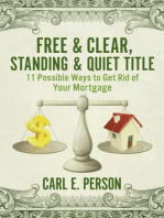 Free & Clear, Standing & Quiet Title