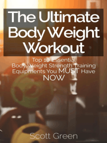 The Ultimate BodyWeight Workout : Top 10 Essential Body Weight Strength Training Equipments You MUST Have NOW (The Blokehead Success Series)