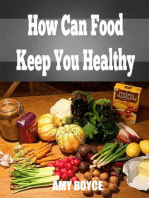 How Can Food Keep You Healthy
