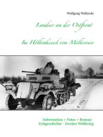 Landser an der Ostfront - Im Höllenkessel von Millerowo