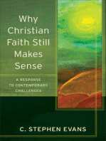 Why Christian Faith Still Makes Sense (Acadia Studies in Bible and Theology)