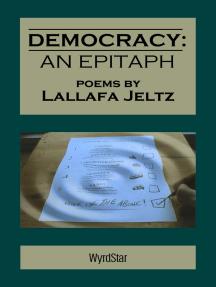 Democracy: An Epitaph