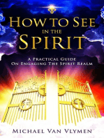 How To See In The Spirit