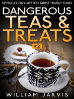 Dangerous Teas And Treats #2