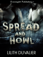 Spread and Howl