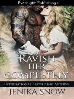 Ravish Her Completely