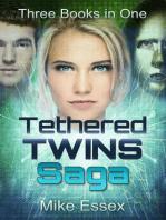 Tethered Twins Saga