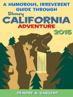 A Humorous, Irreverent Guide Through Disney California Adventure 2015
