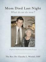 Mom Died Last Night