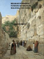 Sejarah Pemikiran Pandang Ke Israel di Malaysia (1957-2003)