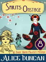 Spirits Onstage (A Daisy Gumm Majesty Mystery, Book 8)