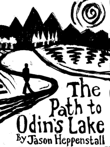 The Path to Odin's Lake