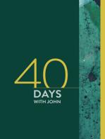 40 Days with John