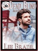 Dead Blind (Jack of Spades Two)