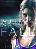 While We Fall