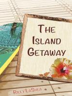 The Island Getaway (Meddling Friends - Kelsie