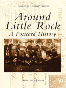 Around Little Rock: A Postcard History