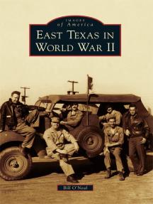 East Texas in World War II