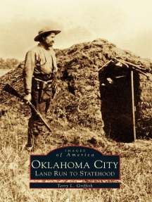 Oklahoma City:: Land Run to Statehood