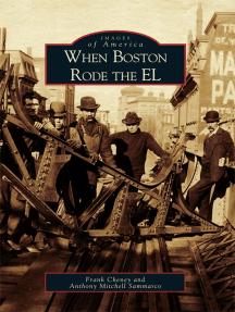 When Boston Rode the El