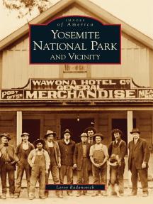 Yosemite National Park and Vicinity