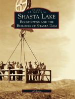 Shasta Lake:: Boomtowns and the Building of the Shasta Dam