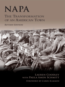 Napa: The Transformation of an American Town, Revised Edition