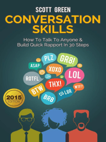 Conversation Skills: How To Talk To Anyone & Build Quick Rapport In 30 Steps: The Blokehead Success Series