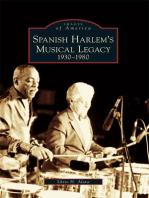 Spanish Harlem's Musical Legacy: 1930-1980