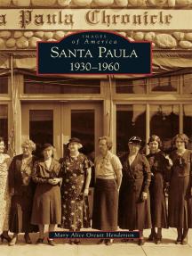 Santa Paula:: 1930-1960